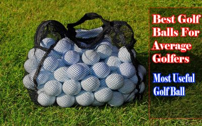 Best Golf Balls For Average Golfers